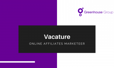 Vacature: Online Affiliates Marketeer bij Greenhouse Group